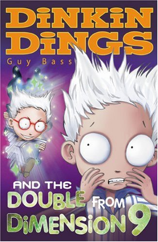 Dinkin Dings and the Double from Dimension 9 By Guy Bass