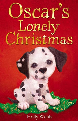 Oscar's Lonely Christmas by Holly Webb