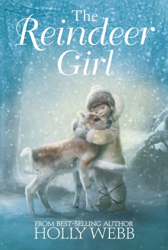 The Reindeer Girl By Holly Webb