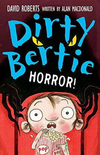 Horror! (Dirty Bertie) By Alan MacDonald