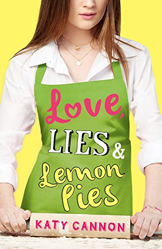 Love-Lies-and-Lemon-Pies-Love-Lies-amp-Lemon-Pies-1-by-Cannon-Katy-Book-The