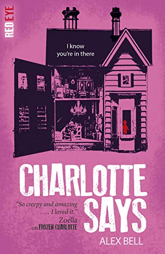 Charlotte Says By Alex Bell
