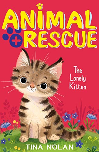 The Lonely Kitten By Tina Nolan