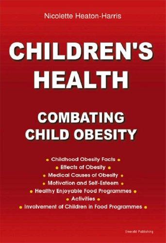 Children's Health - Combating Child Obesity By Nicolette Heaton-Harris