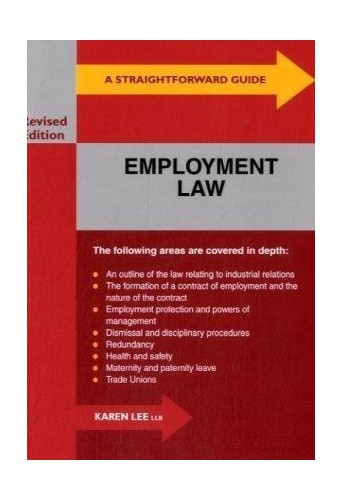 A Straightforward Guide To Employment Law By Karen Lee