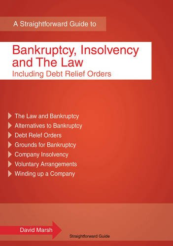 Bankruptcy, Insolvency And The Law: Including Debt Relief Orders by David Marsh
