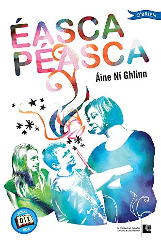Éasca Péasca: Scéal Eile 1 By Aine Ni Ghlinn