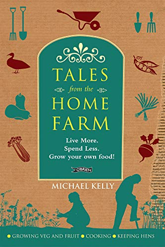 Tales From the Home Farm By Michael Kelly