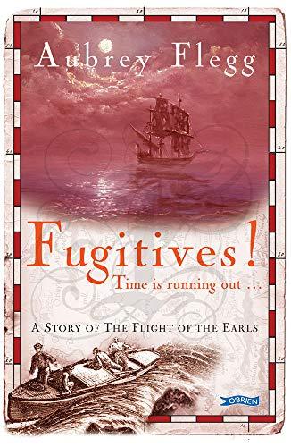 Fugitives! By Aubrey Flegg