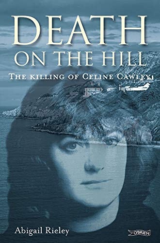 Death on the Hill By Abigail Rieley