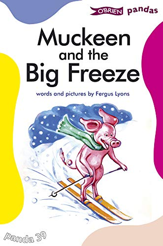 Muckeen and the Big Freeze By Fergus Lyons