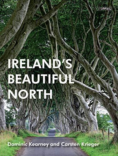 Ireland's Beautiful North By Dominic Kearney