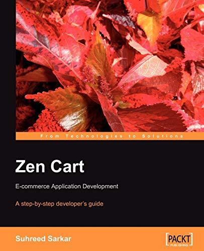 Zen Cart: E-commerce Application Development By Suhreed Sarkar