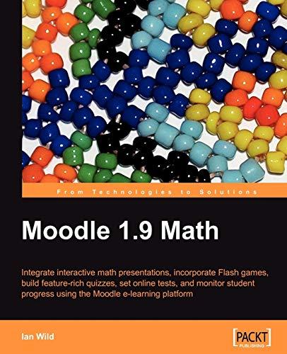 Moodle 1.9 Math By Ian Wild