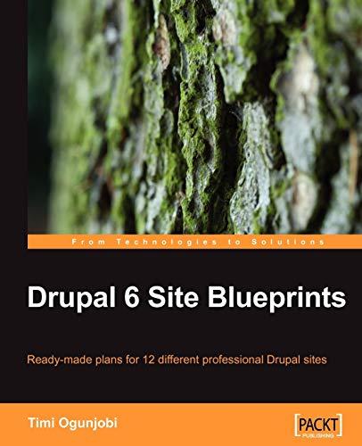 Drupal 6 Site Blueprints By Timi Ogunjobi