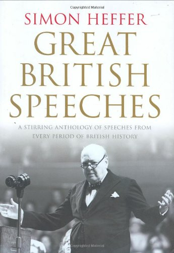The Great British Speeches by Simon Heffer