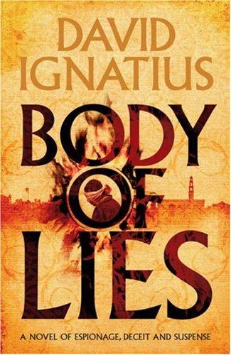 Body of Lies By David Ignatius