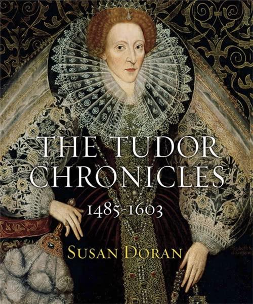 The Tudor Chronicles by Susan Doran