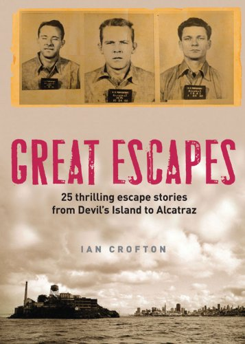 Great Escapes By Ian Crofton