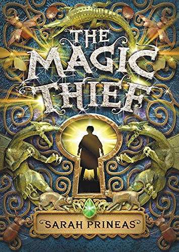 The Magic Thief: Book one by Sarah Prineas