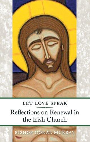 Let Love Speak By Donal Murray