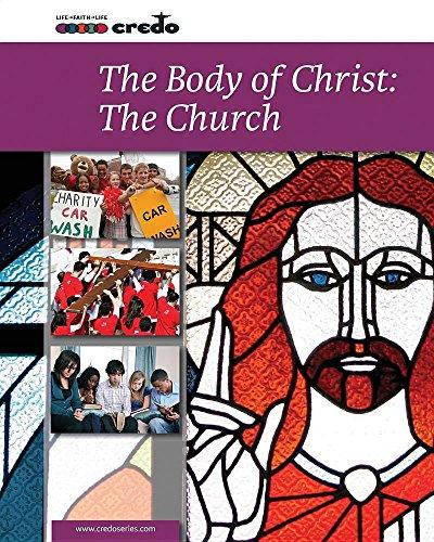 The Body of Christ: The Church (Credo: Core Curriculum) By VERITAS COMPANY LTD