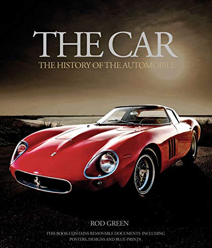 The Car: The Evolution of the Beautiful Machine by Rod Green