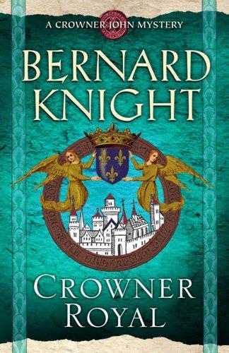 Crowner Royal By Bernard Knight