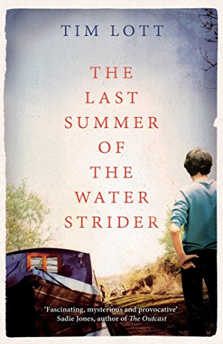 The Last Summer of the Water Strider by Tim Lott