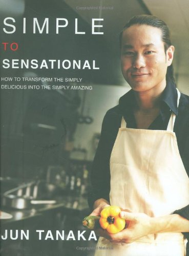 Simple to Sensational by Jun Tanaka