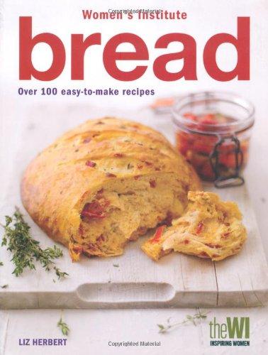Women's Institute: Bread by Liz Herbert