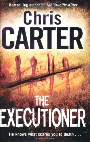 The Executioner By Chris Carter