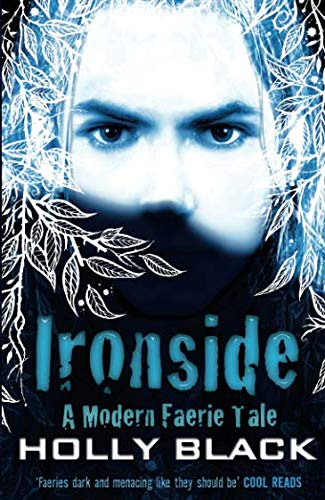Ironside (Modern Tale of Faerie) By Holly Black