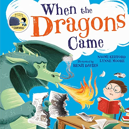 When the Dragons Came By Lynne Moore