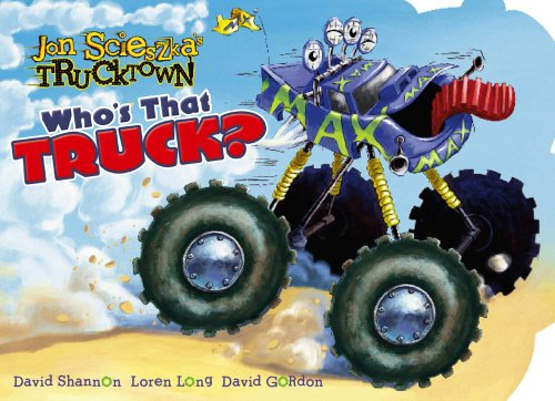 Who's That Truck? By Jon Scieszka