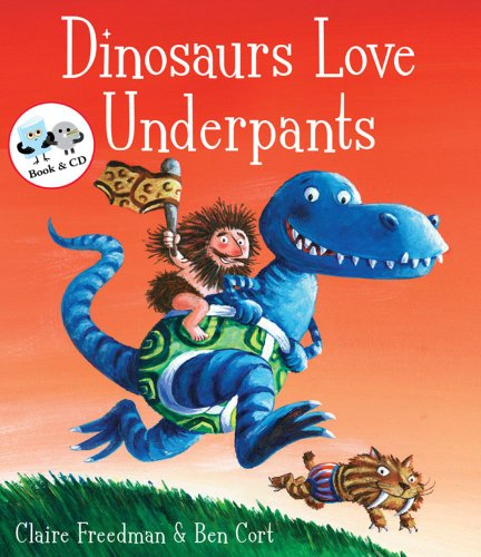 Dinosaurs Love Underpants (Book & CD) by Claire Freedman