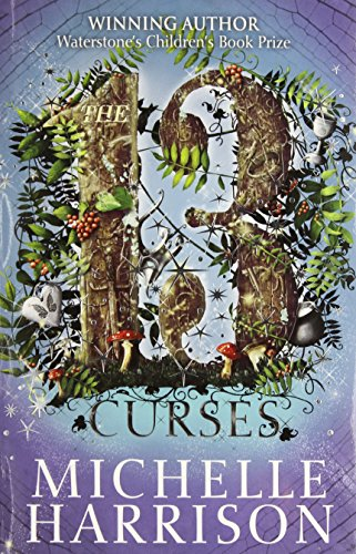 The Thirteen Curses: Bk. 2 by Michelle Harrison