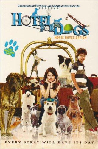 """""""Hotel for Dogs"""" Movie Novelisation"""