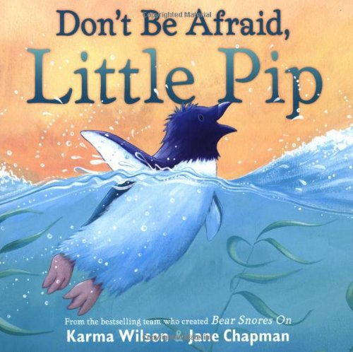 Don't Be Afraid, Little Pip By Wilson