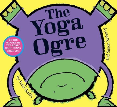 The Yoga Ogre by Peter Bently