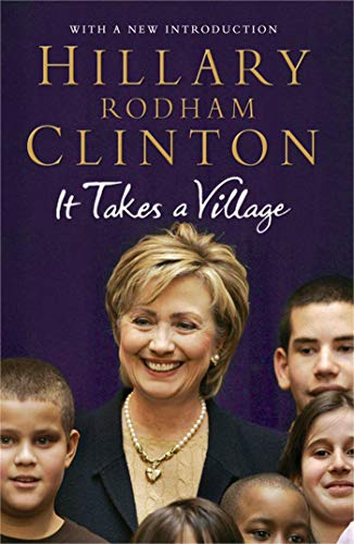 It Takes A Village By Hillary Rodham Clinton Used Good