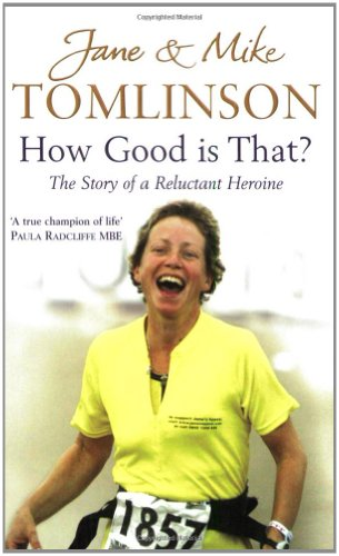 How Good is That? By Jane and Mike Tomlinson