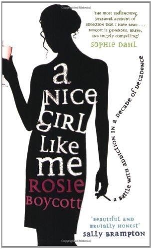 A Nice Girl Like Me by Rosie Boycott