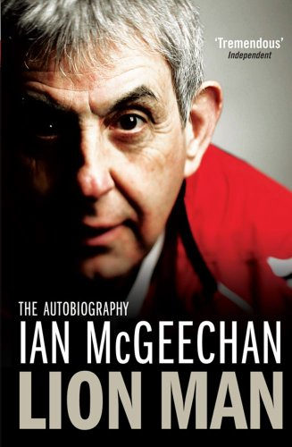 Lion Man By Ian McGeechan