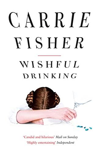 Wishful Drinking von Carrie Fisher