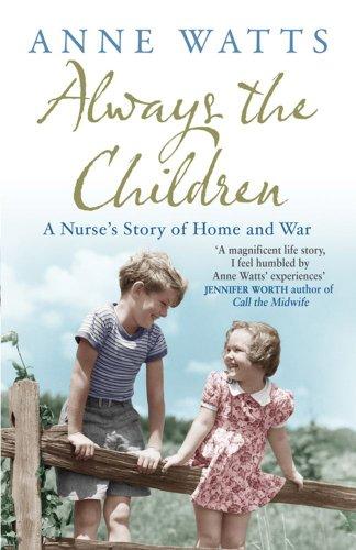 Always the Children By Anne Watts