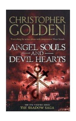 Angel Souls and Devil Hearts By Christopher Golden