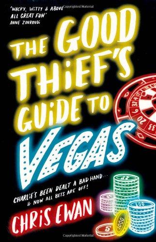 The Good Thief's Guide to Vegas by Chris Ewan