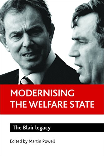 Modernising the welfare state By Martin Powell