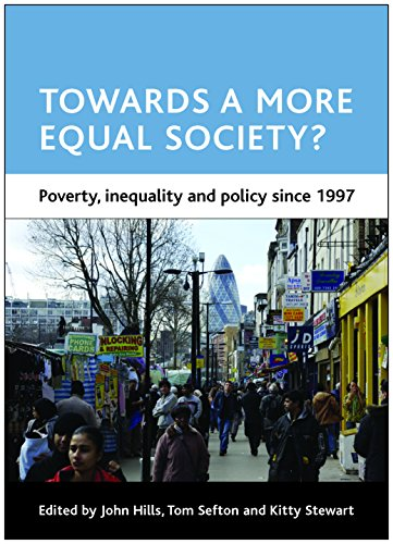 Towards a more equal society? By John Hills (London School of Economics and Political Science)